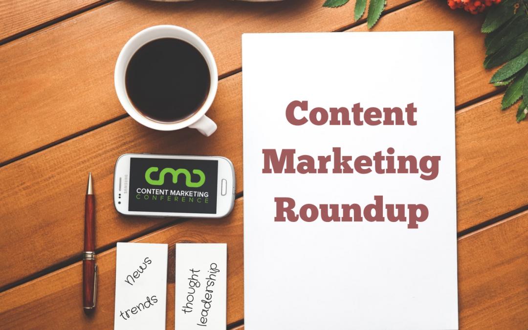 Content Marketing Roundup: Week of 12/10/18