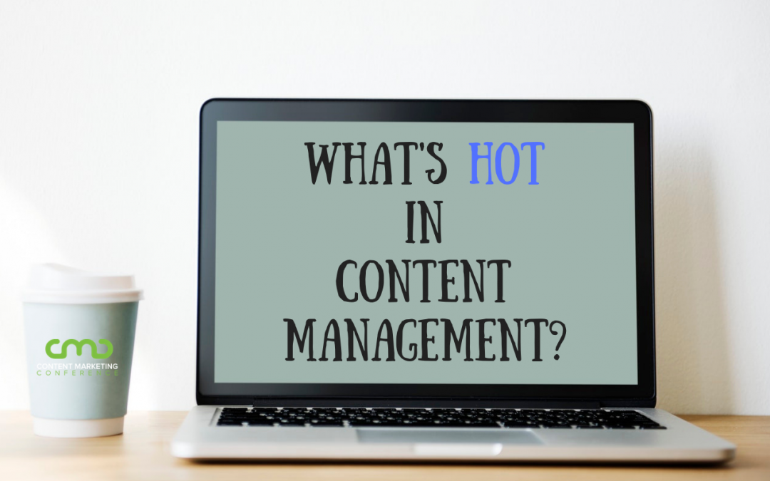 What's Hot in Content Management? Machine Learning to Help Make Content Visible