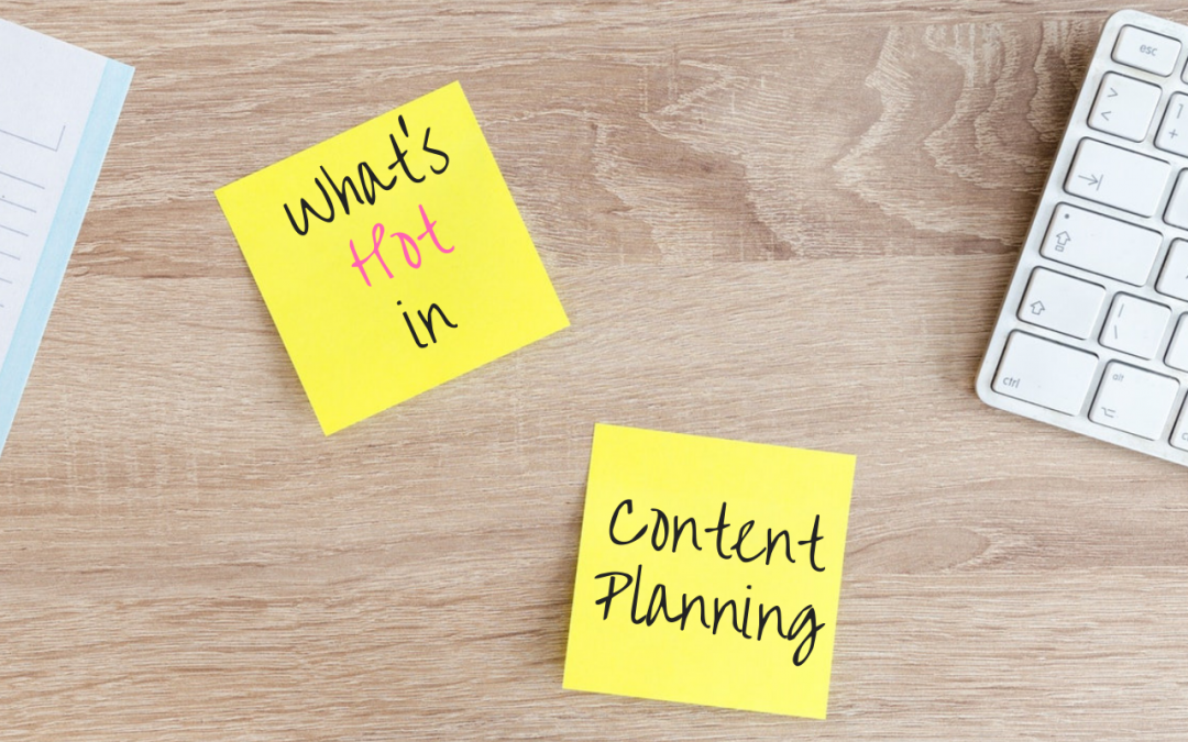 What's Hot in Content Planning? Putting it into Context and Structuring it For Voice Search