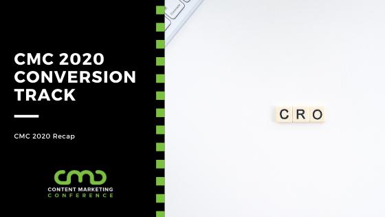 CMC 2020 Recap: Conversion