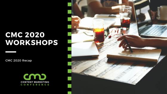 CMC 2020 Recap: Workshops
