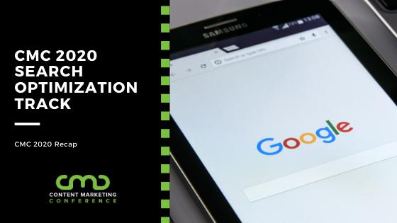 CMC 2020 Recap: Search Optimization